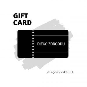 Gift card   DIEGO ZORODDU